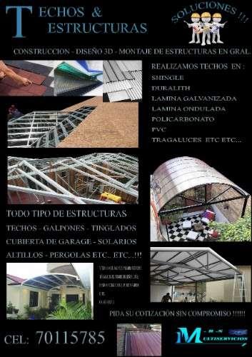 Trabajos en techos y estructuras!!  cel 70115785249731890