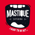 Mastique Catering - I used to be fat